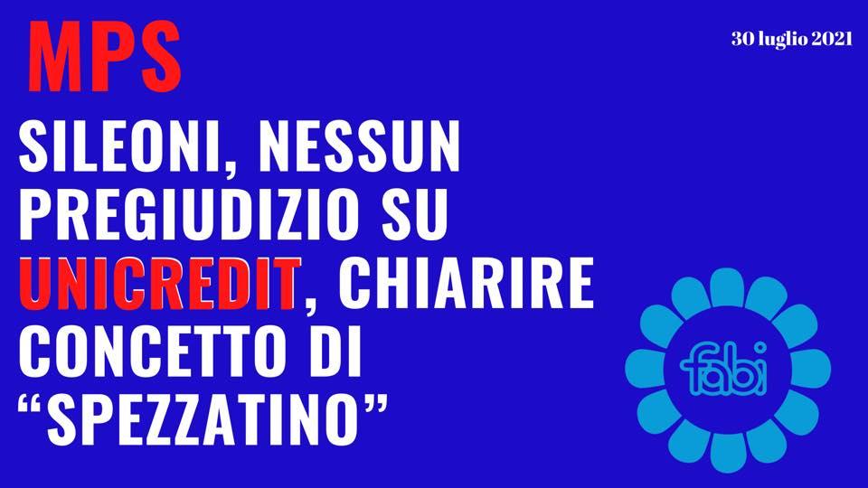 """MPS: SILEONI, NESSUN PREGIUDIZIO SU UNICREDIT, CHIARIRE CONCETTO DI """"SPEZZATINO"""""""