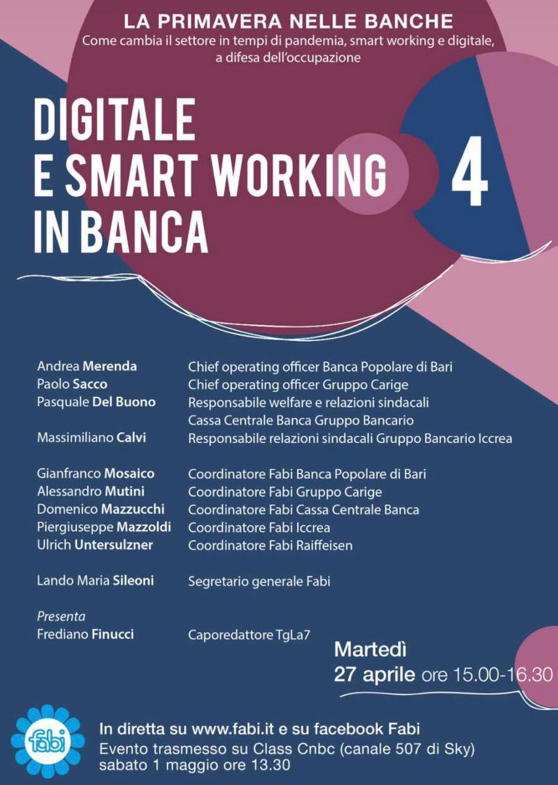 CONTINUA DIGITALE E SMART WORKING, SINDACATI E BANCHE A CONFRONTO