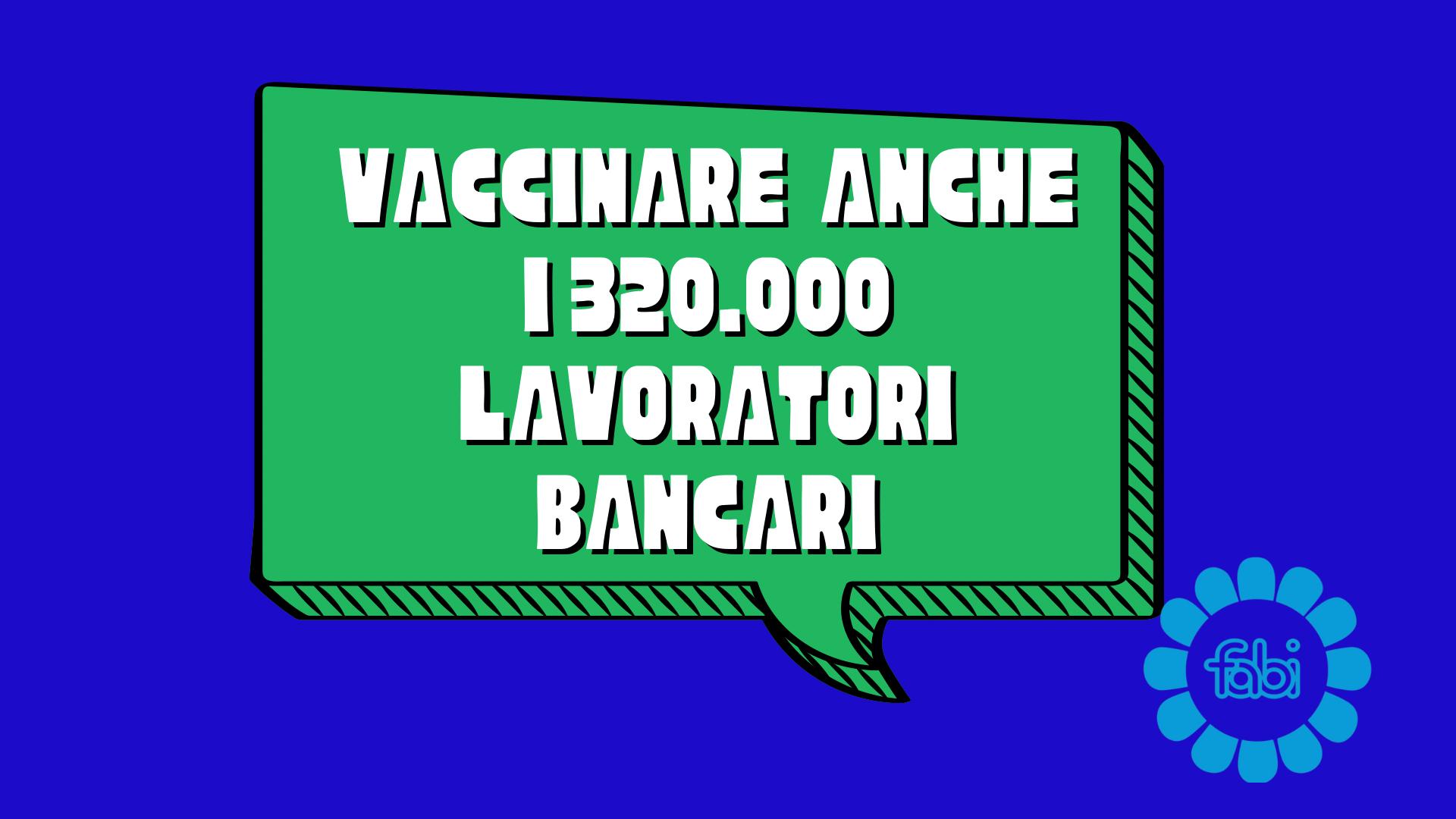 Vaccini: ABI sigla protocollo per somministrazione al lavoro